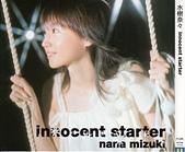水樹奈々:Single 10 - innocent starter