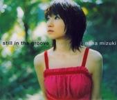 水樹奈々:Single 08 - still in the groove