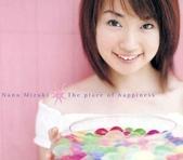 水樹奈々:Single 03 - The place of happiness